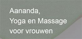 Aananda Yoga en Massage voor vrouwen in Deventer